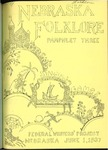 Nebraska Folklore: Pamphlet 3, Children's Singing Games by Federal Writers' Project
