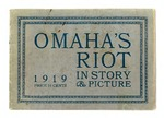 Omaha's riot in story and picture by Educational Publishing Company