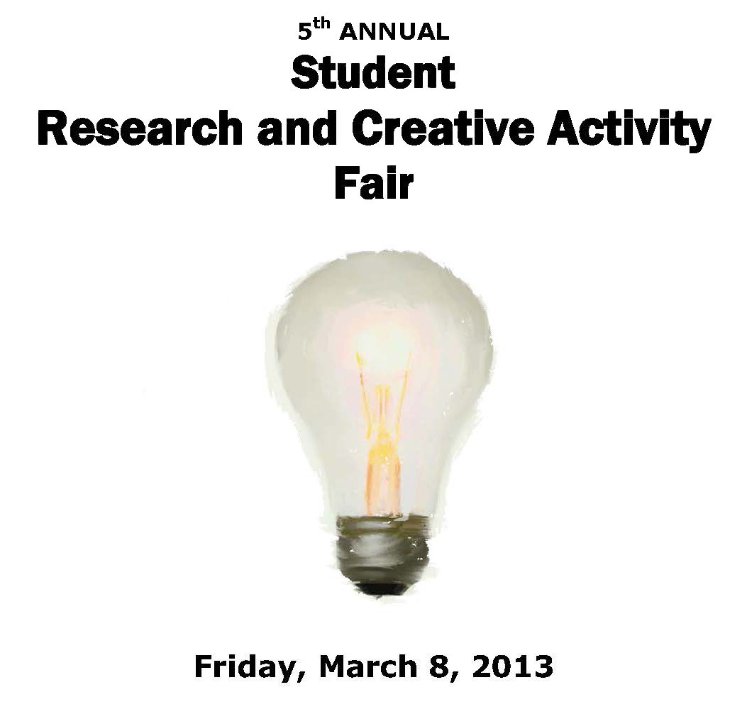 2013 Student Research and Creative Activity Fair