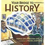 Your Bridge to History