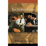 The Jackson Papers: Post 1965 Voting Rights Act, Pre-Obama Era: The Jesse Jackson Run for President by Preston Love Jr.