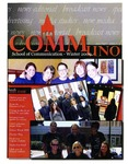 CommUNO Magazine, Winter 2009 by School of Communication