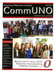 CommUNO Magazine, 2012-2013 by School of Communication
