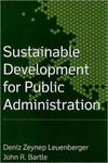 <i>Sustainable Development for Public Administration</i> by Deniz Zeynep Leuenberger and John R. Bartle