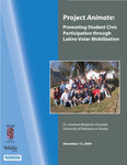 <i>Project Animate: Promoting Student Civic Participation through Latino Voter Mobilization</i>
