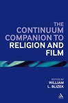 <i>The Continuum Companion to Religion and Film</i>