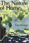 <i>The Nature of Home: A Lexicon and Essays</i> by Lisa Knopp