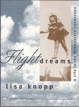 <i> Flight of Dreams: A Life in the Midwestern Landscape</i>