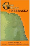 <i>Roadside Geology of Nebraska</i> by Harmon D. Maher Jr., George Felix Engelmann, and Robert Duncan Shuster