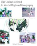 <i>The Online Method to World Regional Geography </i> by Michael P. Peterson