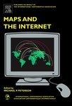 <i>Maps and the Internet </i> by Michael P. Peterson and Rex G. Cammack