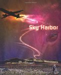 <i>Sky Harbor</i> by Miles Waggener