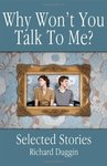 <i>Why Won't You Talk To Me?</i> by Richard Duggin