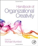 <i>Handbook of Organizational Creativity</i> by Michael D. Mumford and Roni Reiter-Palmon