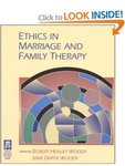 <i>Ethics in Marriage and Family Therapy</i> by Robert Henley Woody and Jane D. Woody