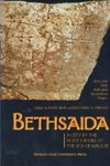 <i>Bethsaida: A City by the North Shore of the Sea of Galilee, vol. 1</i> by Rami Arav and Richard A. Freund