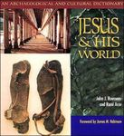 <i>Jesus and His World: An Archaeological and Cultural Dictionary</i>