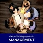 <i>Oxford Bibliographies in Management</i> by Ricky W. Griffin and Joseph A. Allen