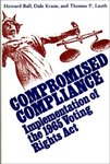 <i>Compromised Compliance: Implementation of the 1965 Voting Rights Act</i>