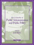 <i>Encyclopedia of Public Administration and Public Policy, Volume 1</i>