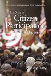 <i>The State of Citizen Participation in America</i> by Hindy Lauer Schachter, Kaifeng Yang, and Angela M. Eikenberry