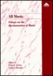 <i>All Music: Essays on the Hermeneutics of Music</i> by Fabio B. Dasilva, David L. Brunsma, Nikitah O. Imani, and Vera Hernan