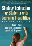 <i>Strategy Instruction for Students with Learning Disabilities, Second Edition</i> by Robert Reid, Terri Ortiz Lienemann, and Jessica L. Hagaman