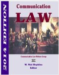 <i>Communication and the Law</i> by W. Wat Hopkins and Jeremy Harris Lipschultz