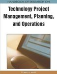 <i>Handbook of Research on Technology Project Management, Planning and Operations</i>