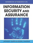 <i>Handbook of Research on Information Security and Assurance</i> by Jatinder N.D. Gupta, Sushil K. Sharma, Andrew P. Martin, and Deepak Khazanchi