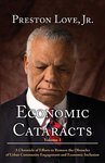 <i>Economic Cataracts: A Chronicle of Efforts to Remove the Obstacles of Urban Community Engagement and Economic Inclusion</i> by Preston Love Jr.