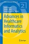 <i>Advances in Healthcare Informatics and Analytics</i>