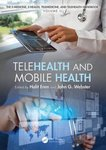 <i>The Handbook of Electronic Medicine, Electronic Heath, Telemedicine, Telehealth and Mobile Health</i> by Halit Eren, John G. Webster, Ann L. Fruhling, Sharmila Raman, and Scott McGrath