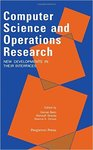 <i>Computer Science and Operations Research: New Developments in Their Interfaces</i> by Osman Balci, Ramesh Sharda, Stavros A. Zenios, José H. Dulá, Richard V. Helgason, Betty Love, and Richard S. Barr