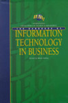 <i>The IEBM Handbook of Information Technology in Business</i>