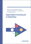 <i>Digital Media in Teaching and its Added Value</i> by David F. Conway, Stephanie A. Hillen, Melodie Landis, Mary T. Schlegelmilch, Peter Wolcott, Deepak Khazanchi, Bjørn Erik Munkvold, Aleksandra Lazareva, Jeanne L. Surface, Mary T. Schlegelmilch, Phyllis K. Adcock, Victor L. Winter, Paul J.A. van Vliet, and Jeremy Harris Lipschultz