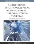 <i>Corporate Environmental Information Systems: Advancements and Trends</i> by Frank Teuteberg, Jorge Marx Gómez, Mehruz Kamal, Sajda Qureshi, and Peter Wolcott