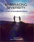<i>Embracing Diversity: Treatment and Care in Addictions Counseling</i>