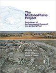 <i>The Madaba Plains Project: Forty Years of Archaeological Research into Jordan's Past</i>