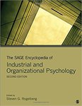 <i>Encyclopedia of Industrial and Organizational Psychology</i>, 2nd Edition by Steven G. Rogelberg and Joseph A. Allen
