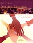 <i>Handbook on Service Learning in Women's Studies and the Disciplines</i>