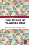 Jewish Religious and Philosophical Ethics by Curtis Hutt, Halla Kim, and Berel Dov Lerner