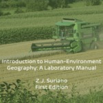 Introduction to Human-Environment Geography: A Laboratory Manual