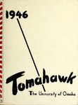 Tomahawk 1946 by Municipal University of Omaha