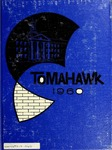 Tomahawk 1960 by Municipal University of Omaha