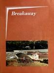 Breakaway, Fall 1971